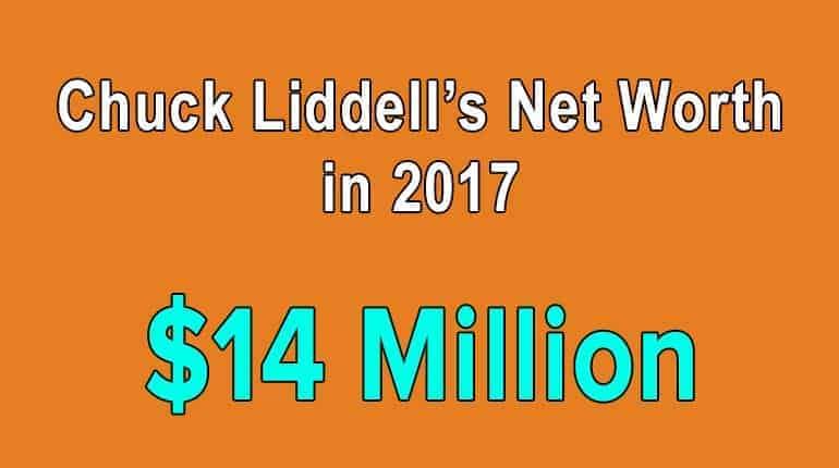 Chuck Liddell's net worth in 2017