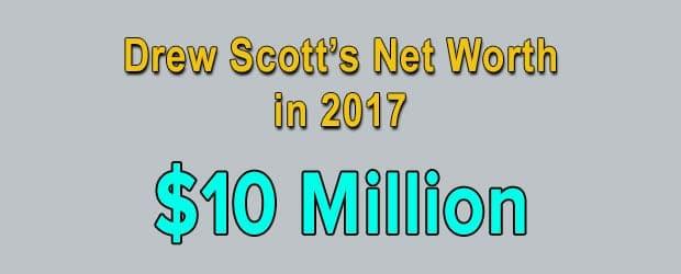 Drew Scott's net worth is $10 Million