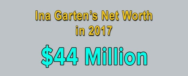 Ina Gartens' net worth is $44 Million