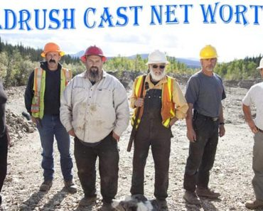 Gold Rush Cast Net Worth