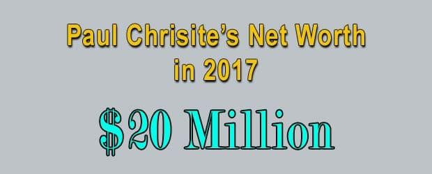 Paul Chrisite's Net Worth