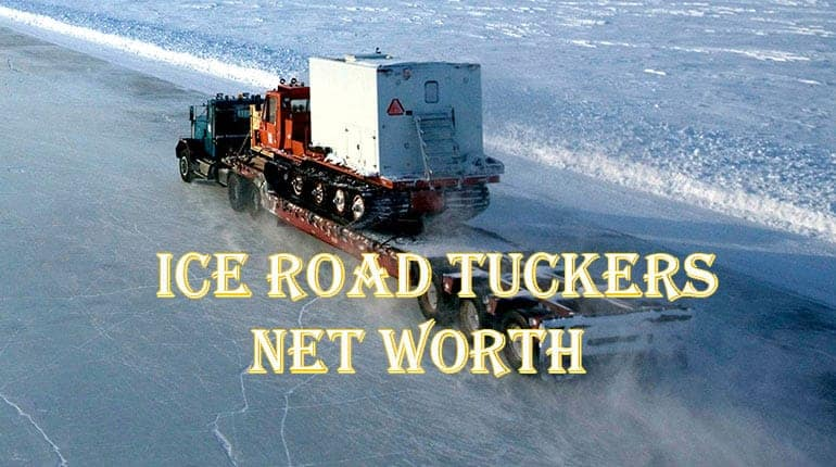 ice road truckers salary and net worth  see how much does