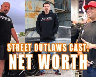 Street outlaws cast net worth