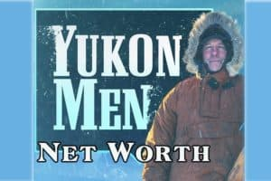 Yukon Men Cast Net Worth