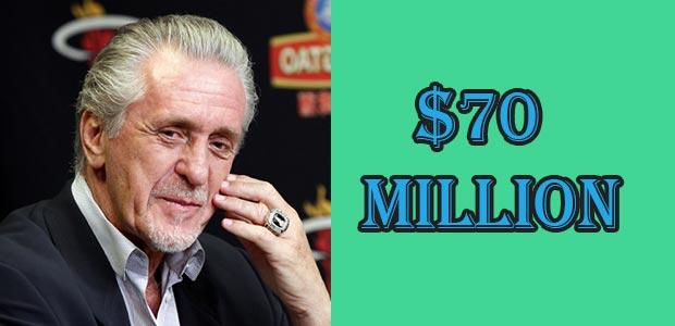 Pat Riley Net Worth is $70 Million